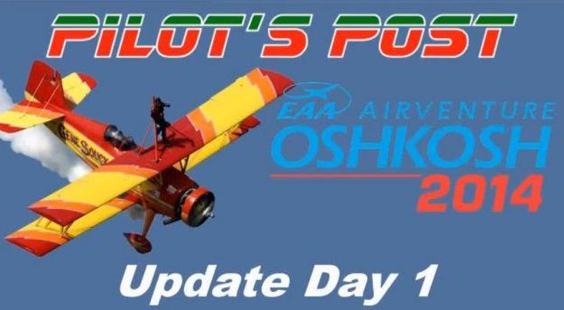 AirVenture Update Day 1