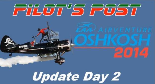 AirVenture Update Day 2