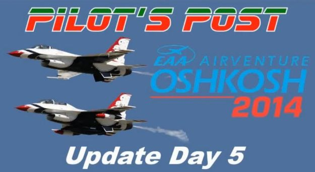 AirVenture Update Day 5